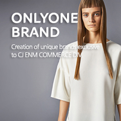 ONLYONE BRAND Creation of unique brands exclusive to CJ O shopping
